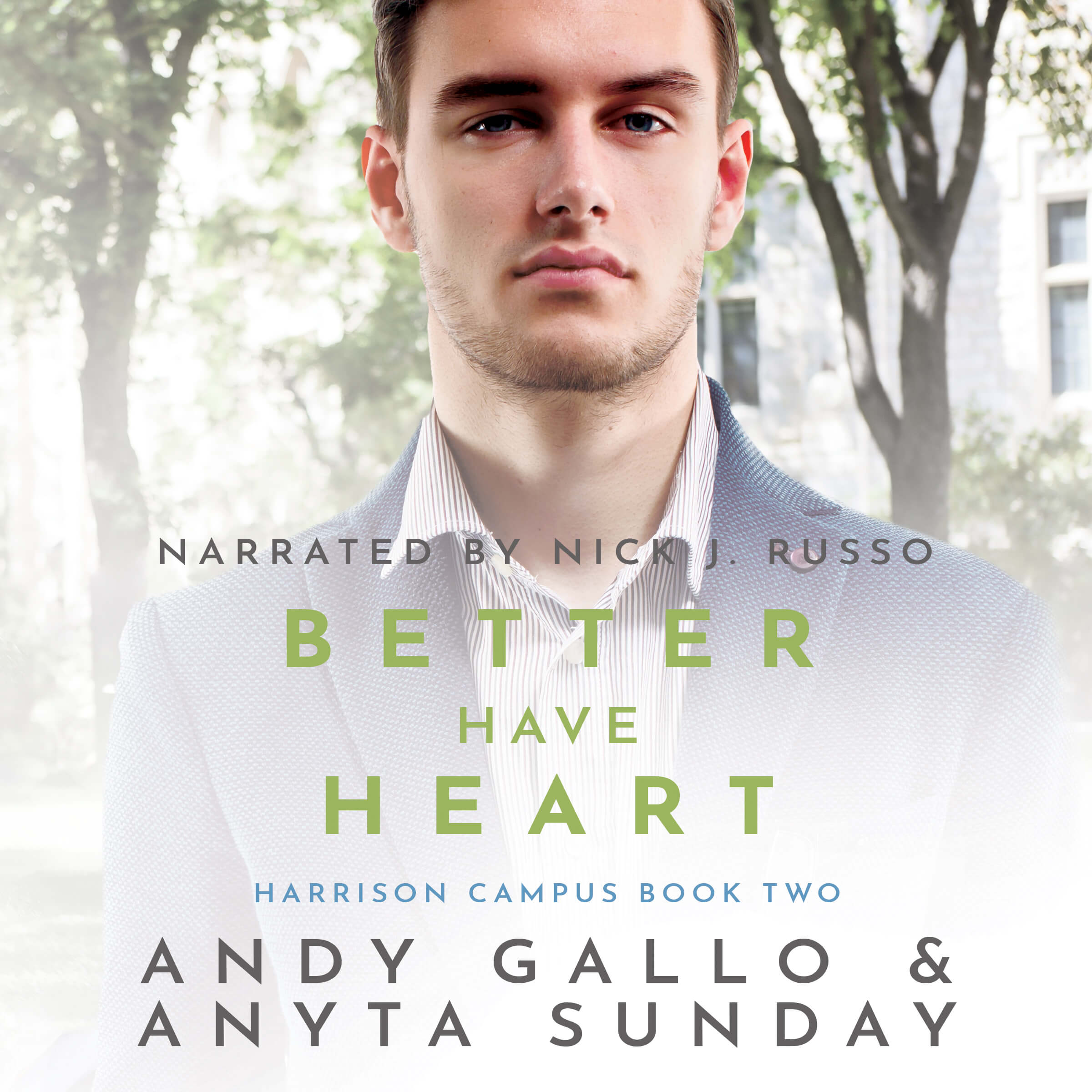 Audiobook of Gay Romance Novel Better Have Heart by Anyta Sunday and Andy Gallo