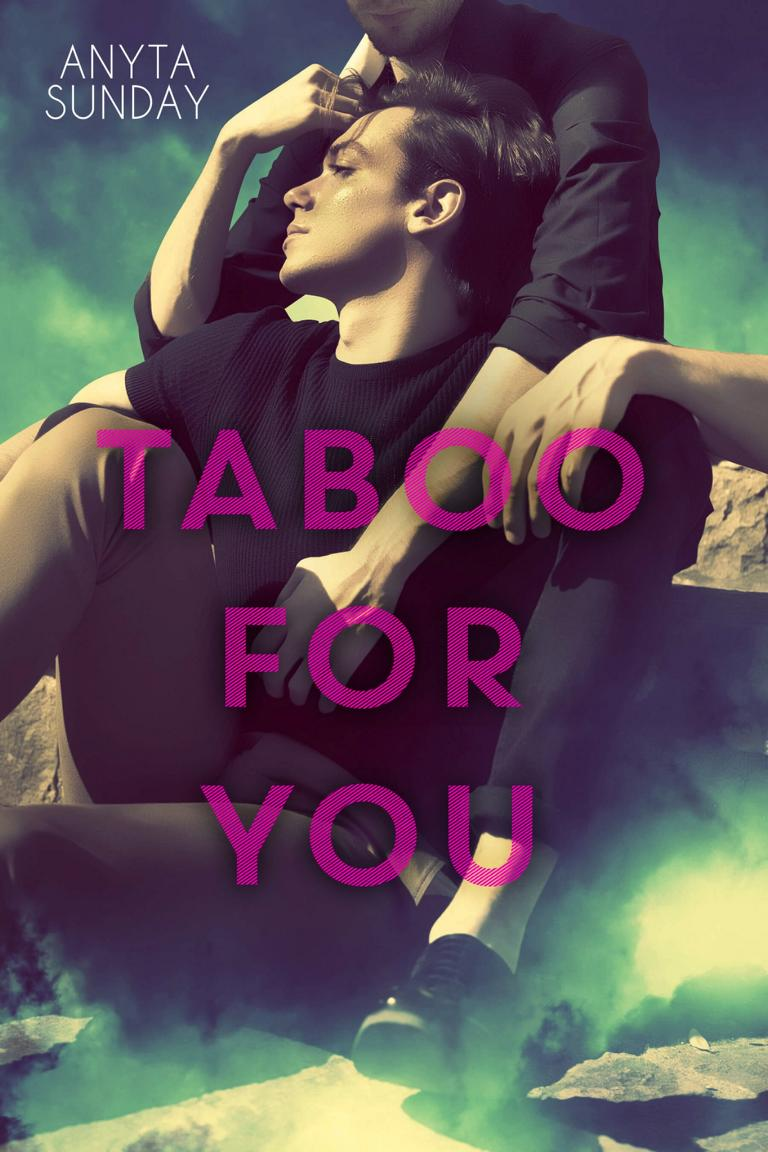 Gay Romance Novel Taboo for You by Anyta Sunday