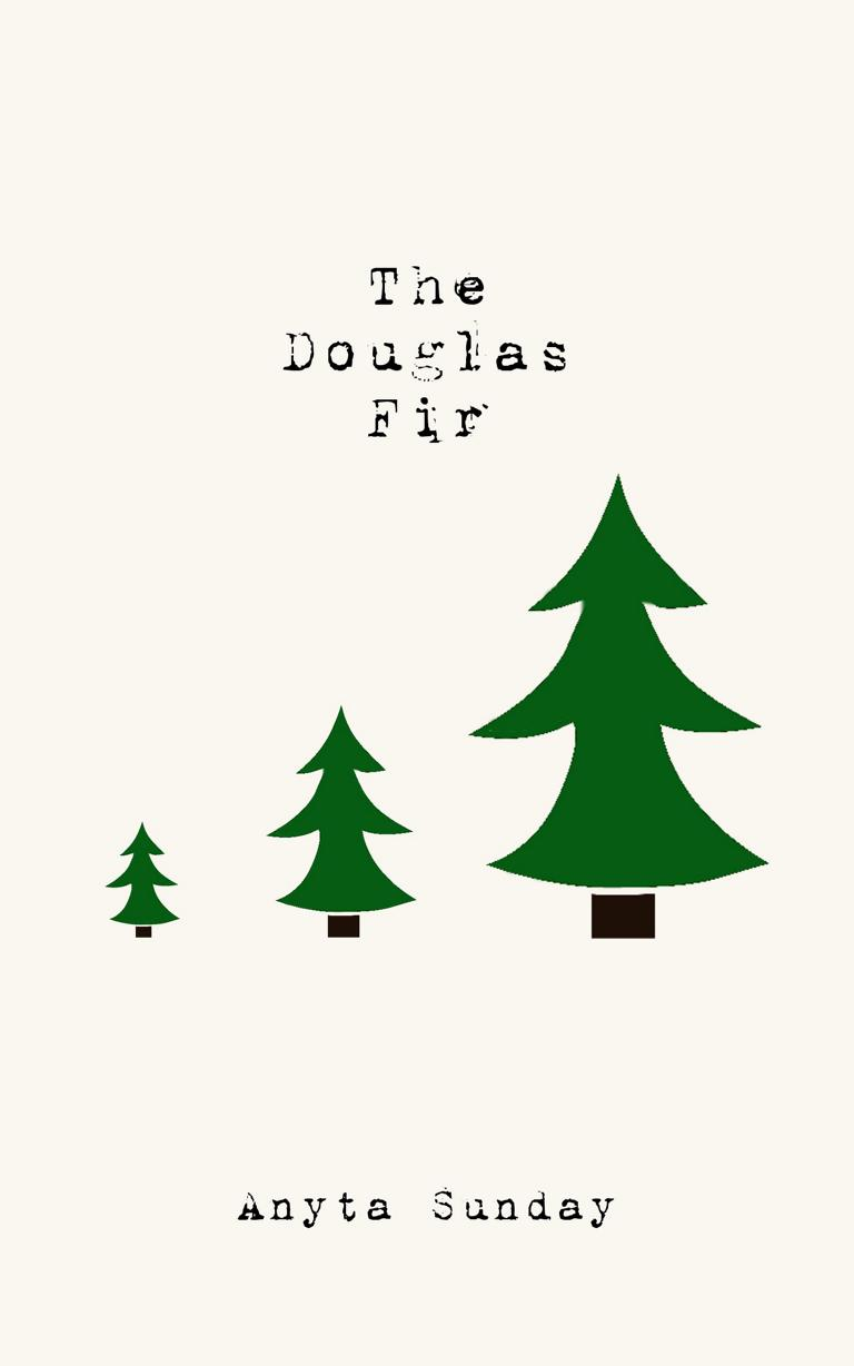 Gay Romance Novel The Douglas Fir by Anyta Sunday