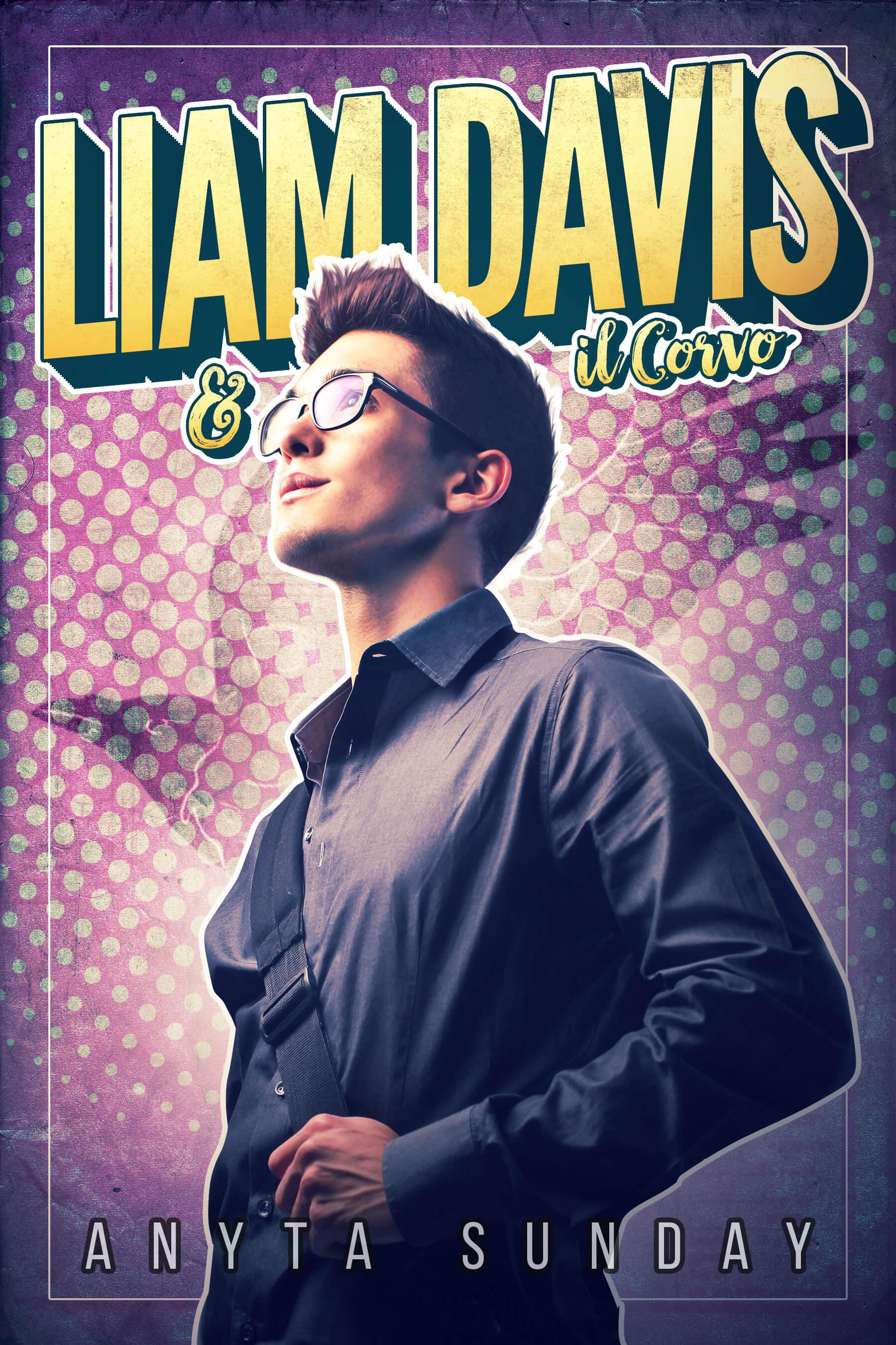Liam Davis e il Corvo Anyta Sunday Gay Romance