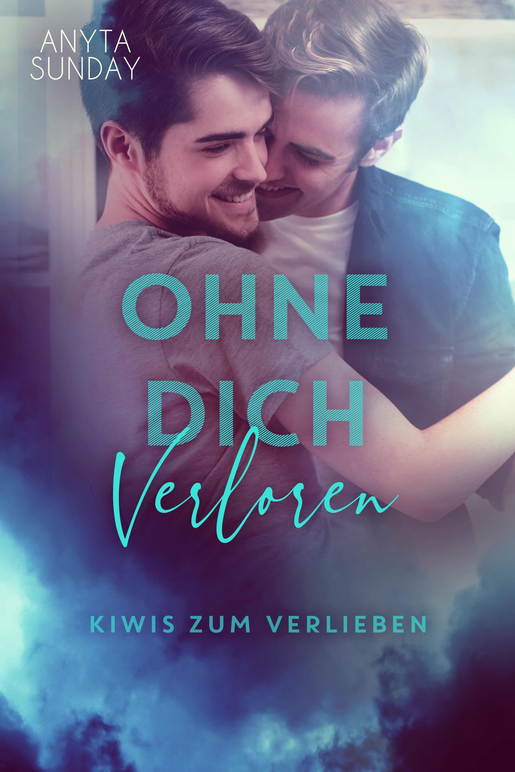 Ohne Dich Verloren von Anyta Sunday (Happy For You in German)